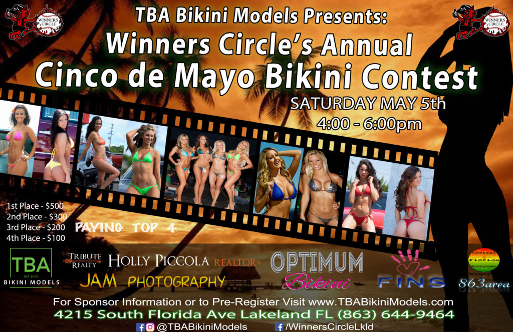 Sat. May 5th - Cinco de Mayo 2018 - 8th Annual Bikini Contest at Winners Circle - TBA Bikini Models